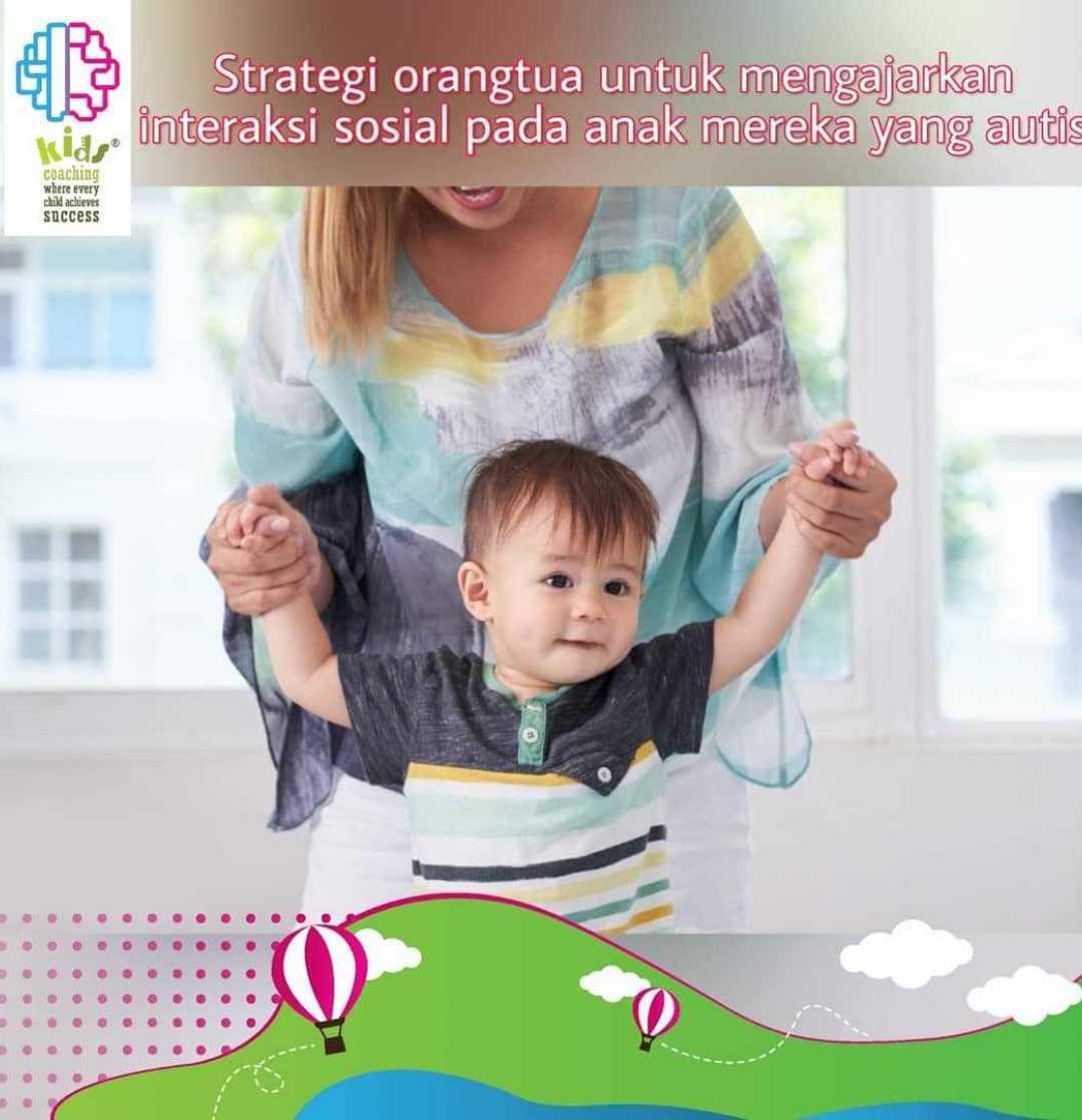 Strategi Orangtua untuk Tingkatkan Interaksi Sosial Anak Autis